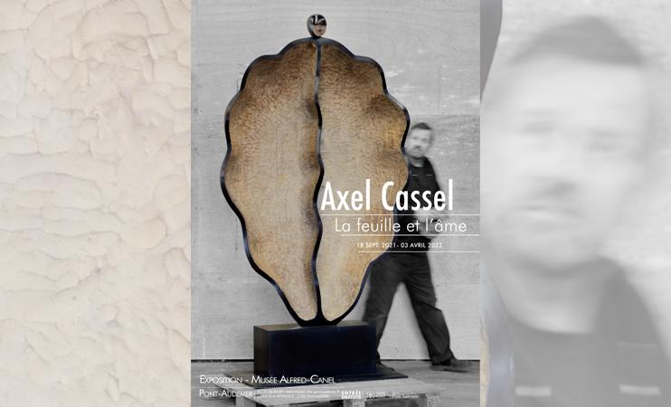 Exposition « Axel Cassel, la feuille et l'âme »