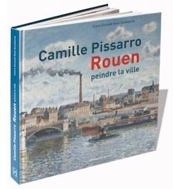 Camille Pissarro - Peindre la ville, Rouen