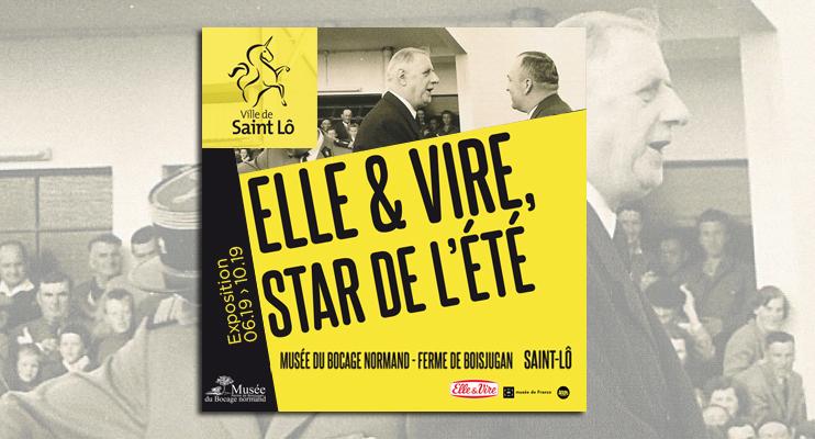 « Elle & Vire, star de l'été » au musée du Bocage Normand