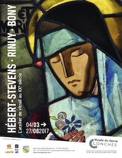 Exposition Hébert-Stevens - Rinuy - Bony L'atelier de vitrail au XXe siècle Du 4 mars au 27 août 2017