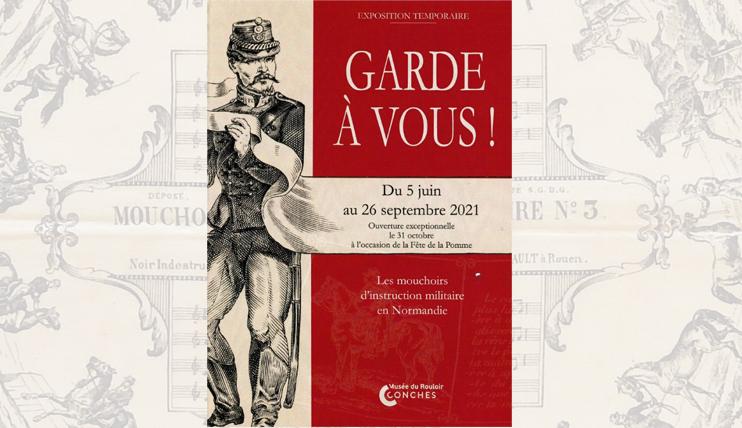 L`exposition  Garde à vous ! Les mouchoirs dinstruction militaire  au musée du Rouloir de Conches (DR).