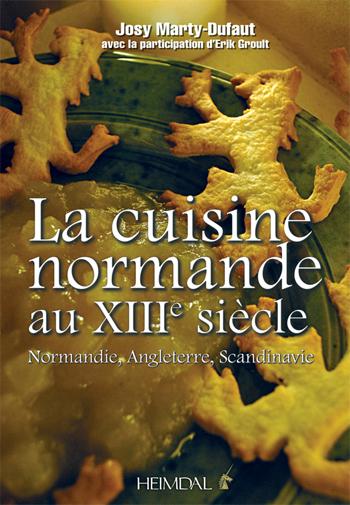 La cuisine normande au XIIIe siècle