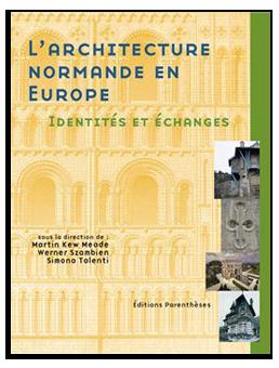 L'architecture normande en Europe, identités et échanges