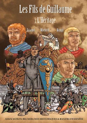 Les fils de Guillaume - Tome 1 : L'héritage