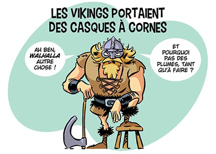Les Vikings ne portaient pas des casques à cornes !