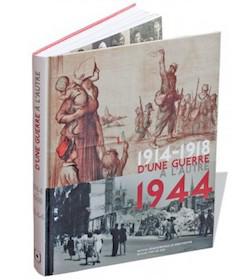 1914-1918 d'une guerre à l'autre 1944