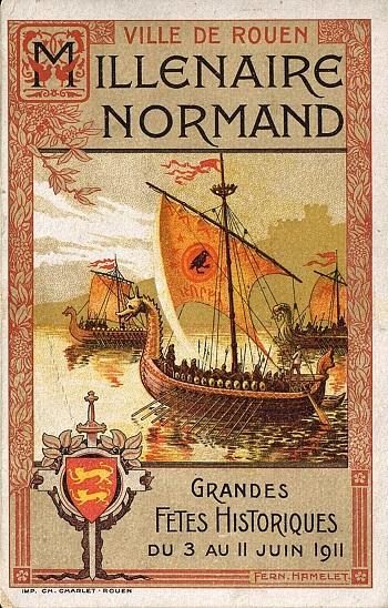 Carte postale du Millénaire normand, 1911 - Grandes fêtes historiques du 3 au 11 juin 1911. (ADSM, 2 Fi Rouen 325)
