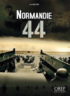 Normandie 44 - Livre Jean Quellien