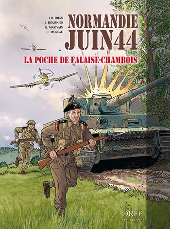 Normandie, Juin 44 - Tome 6 : La Poche de Falaise-Chambois
