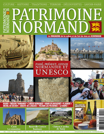 Patrimoine Normand n°105 (Avril-Mai-Juin 2018). En kiosque à partir du 18 avril 2018 - 108 pages. Magazine trimestriel.