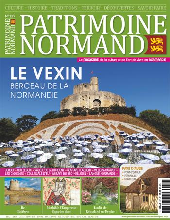 Patrimoine Normand n°117 (Avril-Mai-Juin 2021). En kiosque à partir du 13 avril 2021 - 108 pages. Magazine trimestriel.