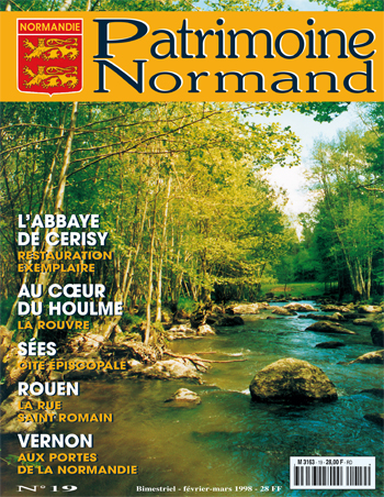Patrimoine Normand n°19 (Février-Mars 1998). En kiosque à partir du 28 février 1998 - 68 pages. Magazine bimestriel.