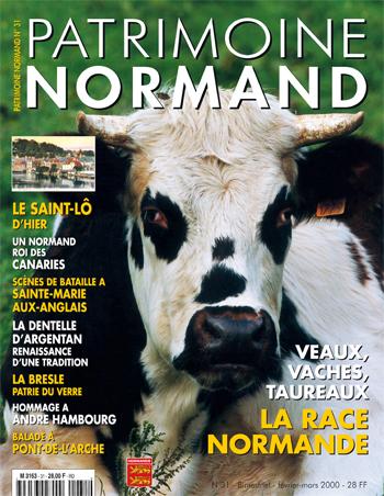 Patrimoine Normand n°31 (février-mars 2000). En kiosque à partir du 30 janvier 1999 - 68 pages. Magazine bimestriel.