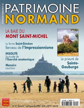 Patrimoine Normand n°34 (août-septembre 2000). En kiosque à partir du 30 août 1999 - 68 pages. Magazine bimestriel.