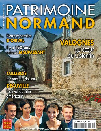 Patrimoine Normand n°35 (octobre-novembre 2000). En kiosque à partir du 30 septembre 2000 - 68 pages. Magazine bimestriel.