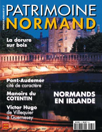 Patrimoine Normand n°37 (février-mars 2001). En kiosque à partir du 30 janvier 2001 - 68 pages. Magazine bimestriel.