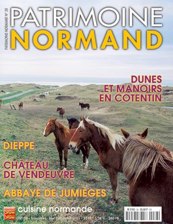 Patrimoine Normand n°38 (mai-juin-juillet 2001). En kiosque à partir du 30 avril 2001 - 84 pages. Magazine trimestriel.