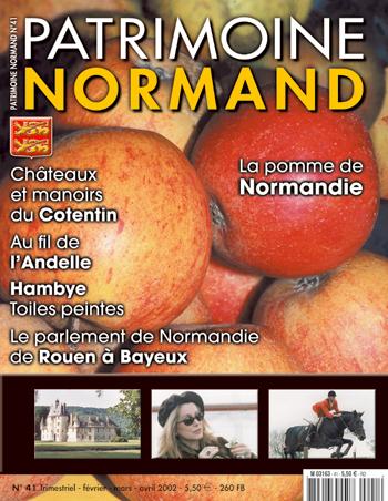 Patrimoine Normand n°41 (février-mars-avril 2002). En kiosque à partir du 30 janvier 2002 - 84 pages. Magazine trimestriel.