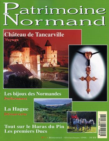 Patrimoine Normand n°07 (Février-Mars 1996). En kiosque à partir du 30 janvier 1996 - 96 pages. Magazine bimestriel.