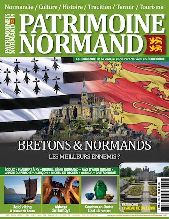 Patrimoine Normand n°103 (Octobre-Novembre-Décembre 2017). En kiosque à partir du 13 octobre 2017 - 108 pages. Magazine trimestriel.