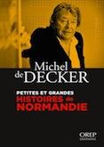 Petites et grandes histoires de Normandie